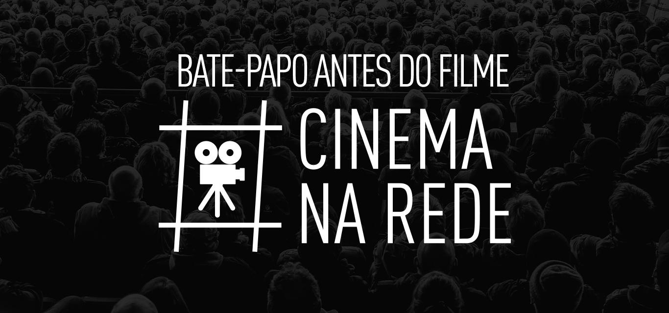 Ilustração com fundo escuro e a frase em branco: bate-papo antes do filme - cinema na rede