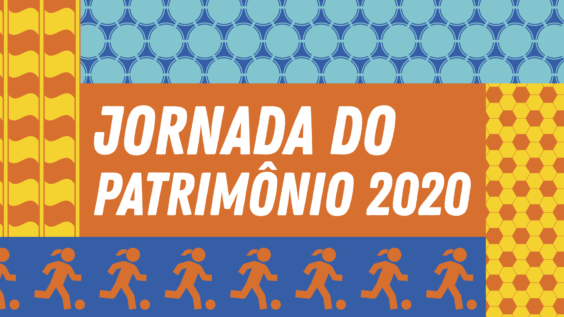 Ilustração formada por mosaicos de texturas predominantemente em laranja, amarelo e azul claro e escuro, mostrando, bandeiras, bolas e uma mulher chutando uma bola. No centro, a frase Jornada do Patrimônio 2020.