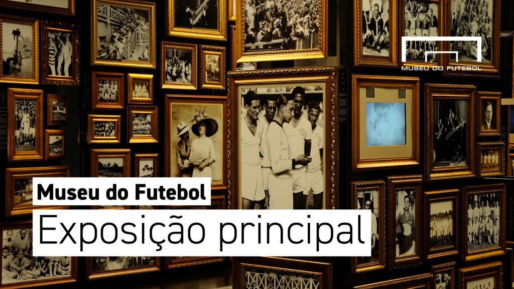 Foto da Sala Origens do Museu do Futebol, que tem as paredes totalmente cobertas de fotos em preto e branco, em molduras douradas. Sobre a foto, os dizeres Museu do Futebol - Exposição principal