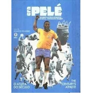 Capa do livro. Fundo Azul claro com foto de Pelé com a camisa amarela da Seleção em destaque