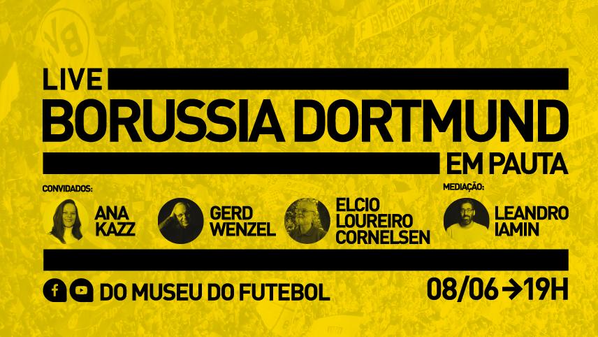 Live Borusia Dortmund em Pauta. com Ana Kazz, Gerd Wenzel, Elcio Loureiro e Leandro Iamim