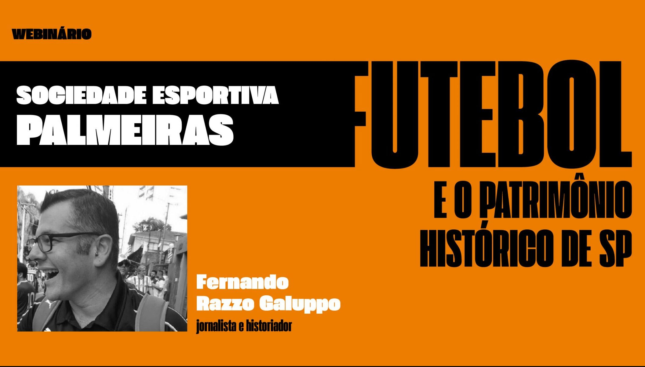 Futebol e o Patrimônio Histórico de SP. Sociedade Esportiva Palmeiras. com