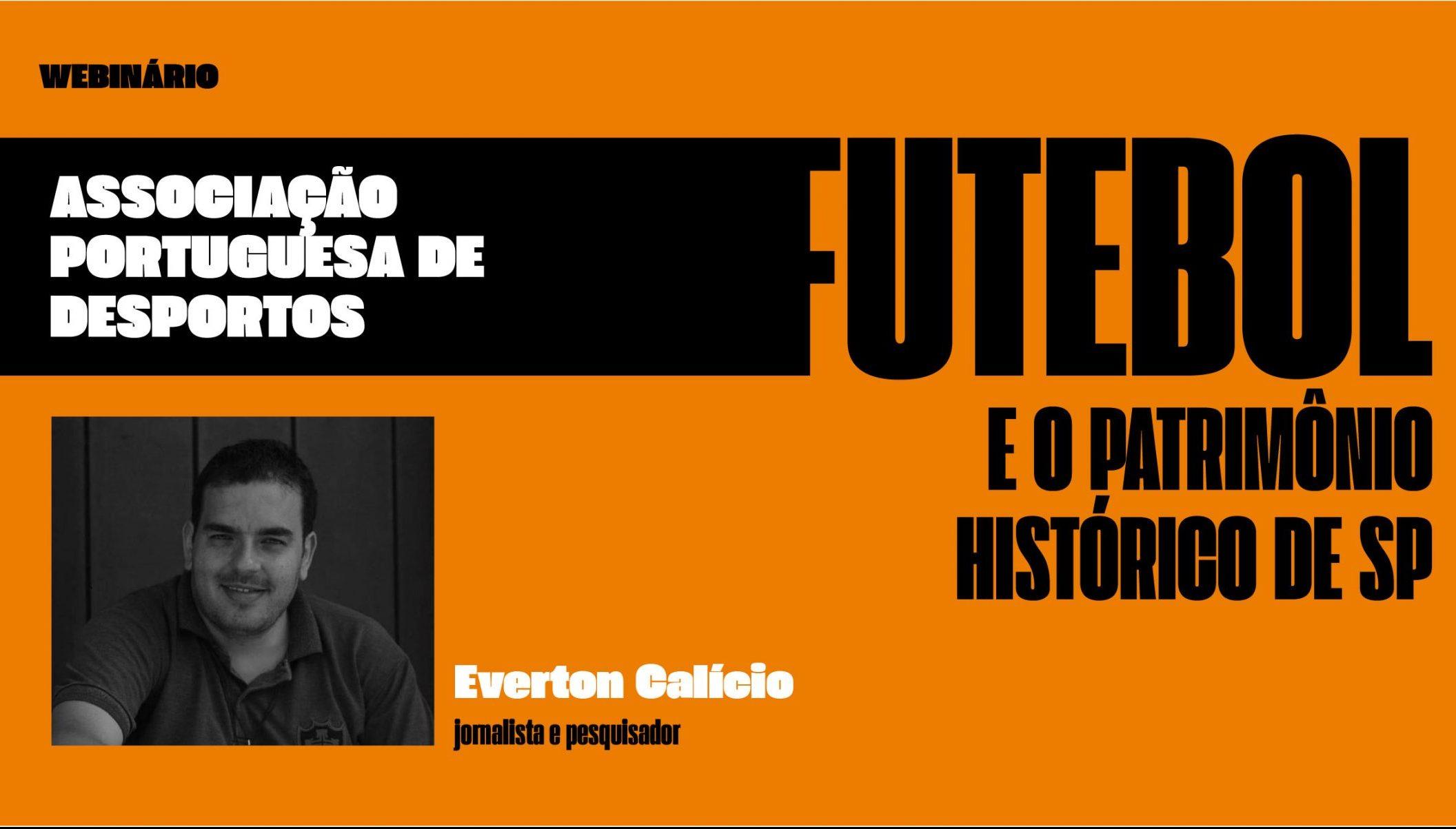 Futebol e o Patrimônio Histórico de SP. Associação Portuguesa de Desportos. Com Everton Calício.